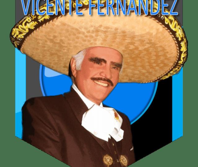 Vicente Fernandez Canciones