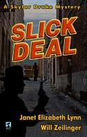 Slick Deal | Janet Elizabeth Lynn and Will Zeilinger | A Slice of Orange