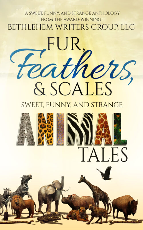 Fur, Feathers, and Scales: Sweet, Funny, and Strange Animal Tales