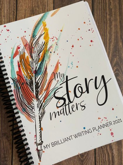 This is what the My Brilliant Writing Planner looks like for 2021, with beautifully drawn feather pen and the words My Story Matters