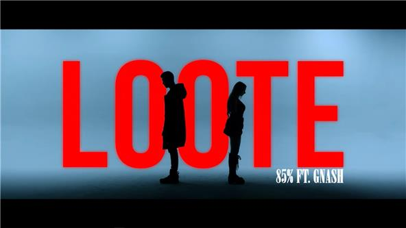 Music Video  Loote  85 Percent ft gnash