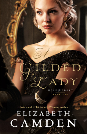 Cover - A Gilded Lady by Elizabeth Camden