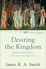 Image result for desiring the kingdom
