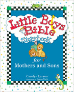 Little Boys Bible Storybook for Mothers and Sons, Revised and Updated Edition
