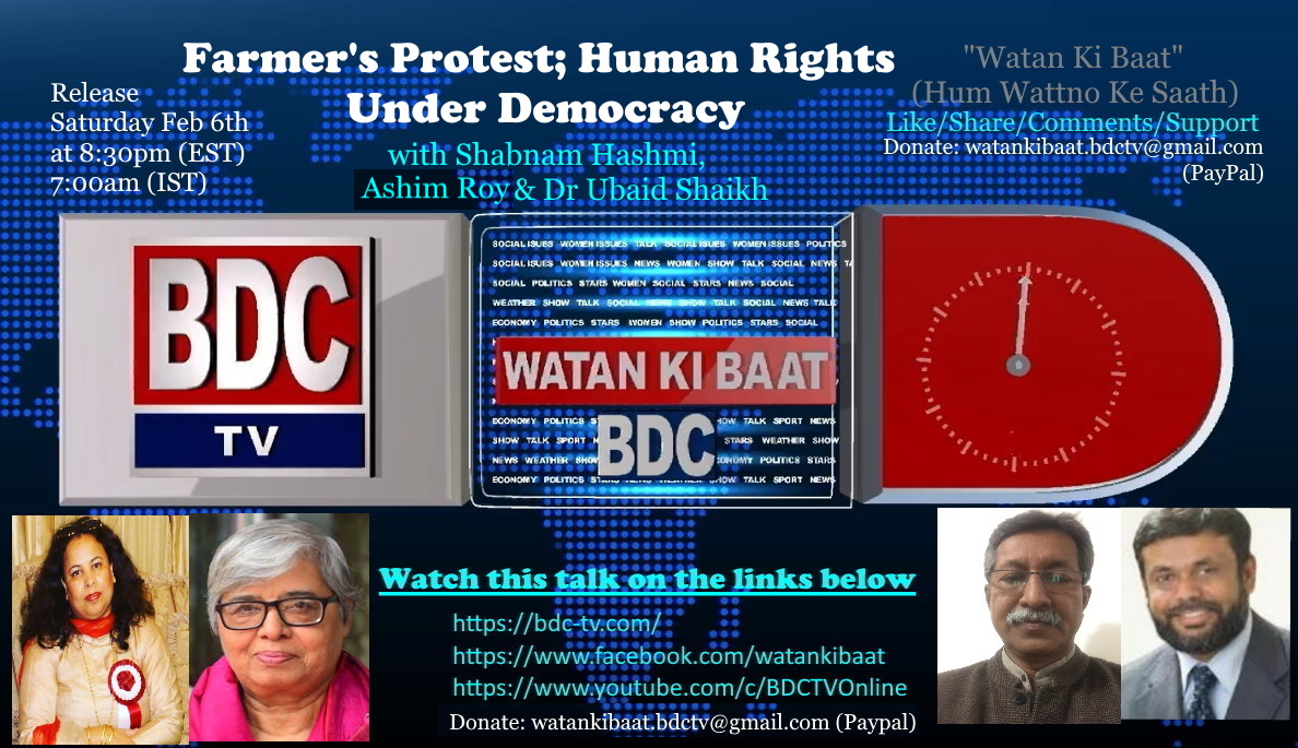Farmer Protest Human Right under Democracy with #ShabnamHashmi​ #DrShaikhUbaid​ #AshimRoy