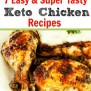 7 Best Easy Keto Chicken Recipes Beauty And The Foodie