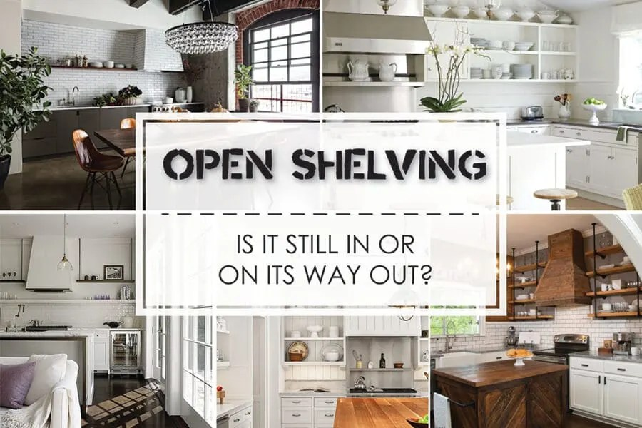 shelves for kitchen cabinets sink stoppers 7 reasons upper beat open shelving best online