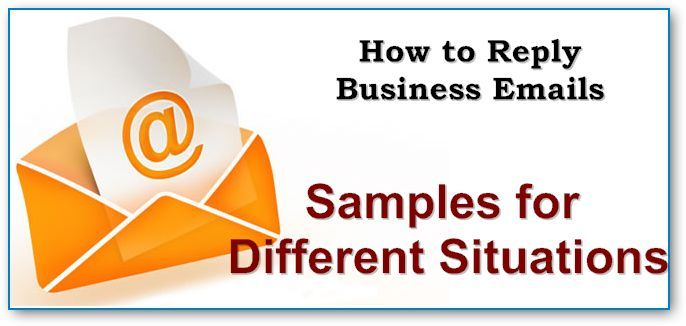 Reply Email Samples For Different Situations Several