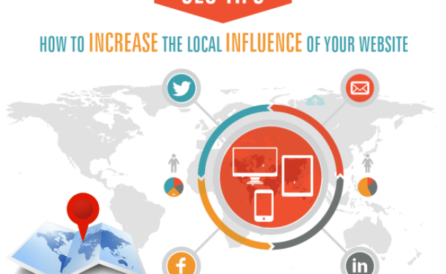 Local Seo Tips How To Increase The Local Influence Of