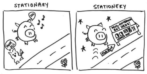 Grammar Hammer: Stationery or Stationary?