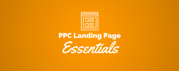 4 Essentials for the Best PPC Landing Page
