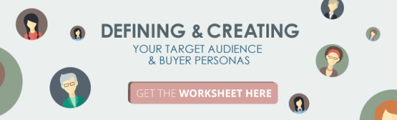 Buyer Persona and Target Audience Worksheet