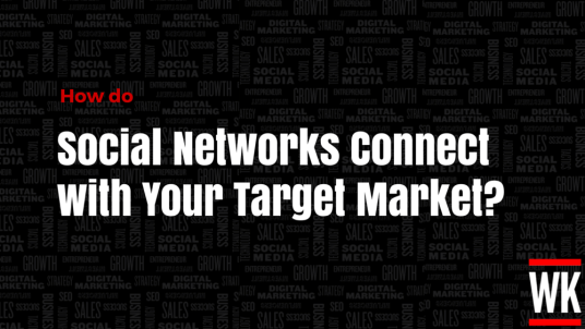 How-do-social-networks-connect-with-your-target-market-