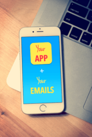 Your-App-Plus-Your-Email-Marketing