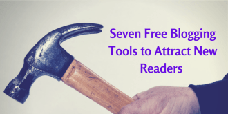 Seven Free Blogging Tools to Attract New Readers