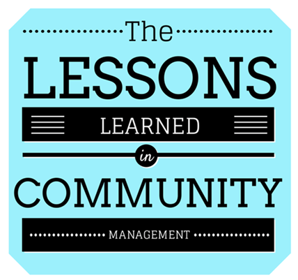 lessons learned in community management
