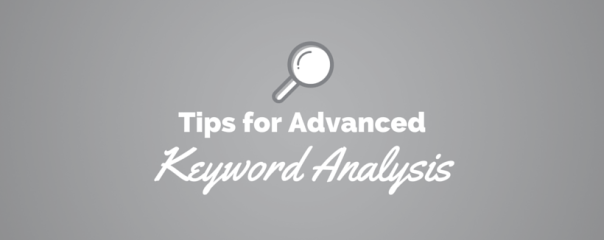 5 Advanced Keyword Analysis Tips for Your PPC Strategy