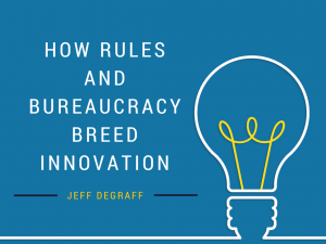 how rules and bureaucracy breed