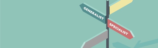 generalist or specialist