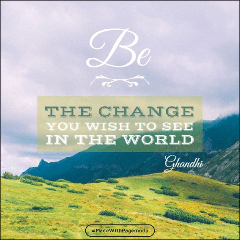 Landscape image with Ghandi quote overlay