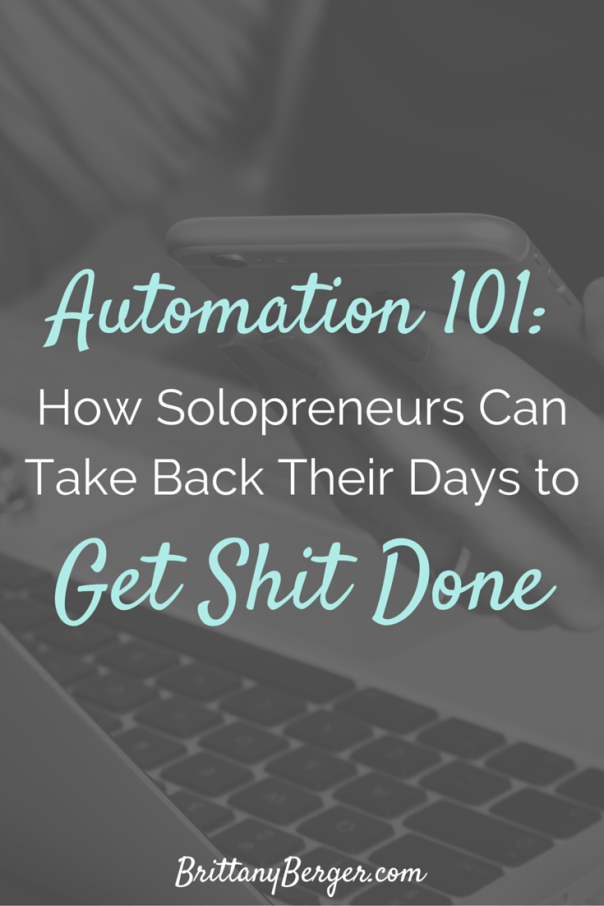 Workflow Automation 101 - How Solopreneurs Can Take Back Their Days to Get Shit Done