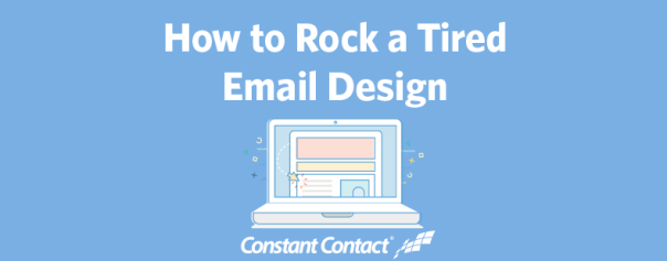 rock a tired email design ft image