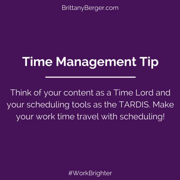Time Management Tip Make Your Work Time Travel With Scheduling