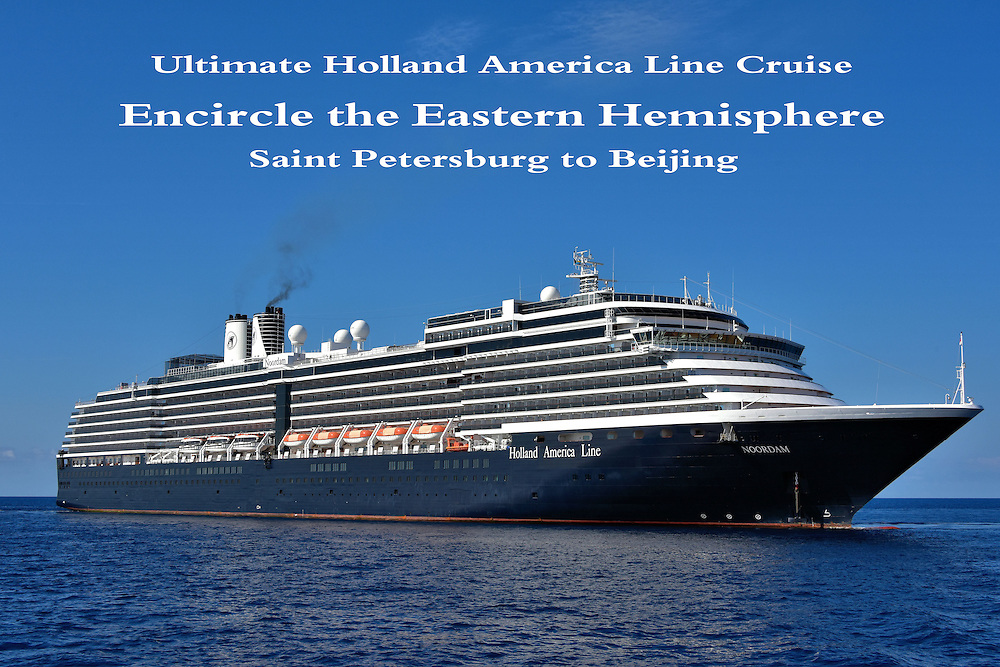 Encircle Eastern Hemisphere On Holland America Line