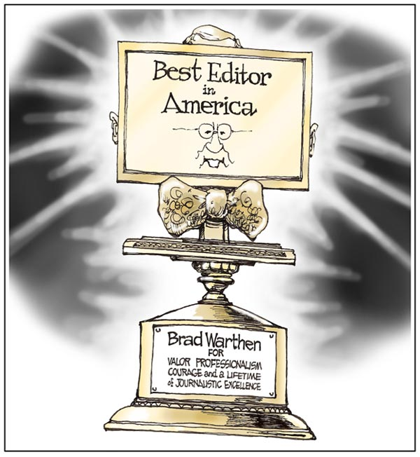 BradWarthenAward The 'Best Editor in America' Award cartoons