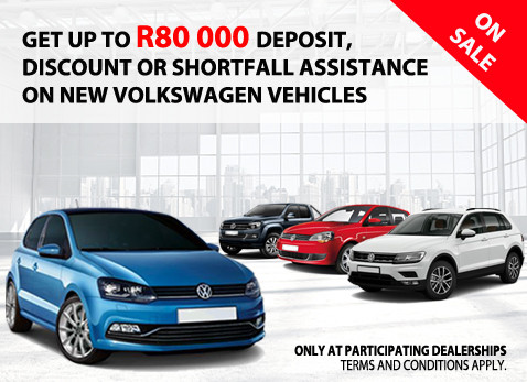Up to R80 000 Deposit / Discount Assistance NEW VW vehicles - March / April 2017!