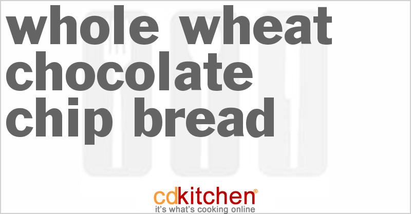 Bread Machine Whole Wheat Chocolate Chip Bread Recipe from