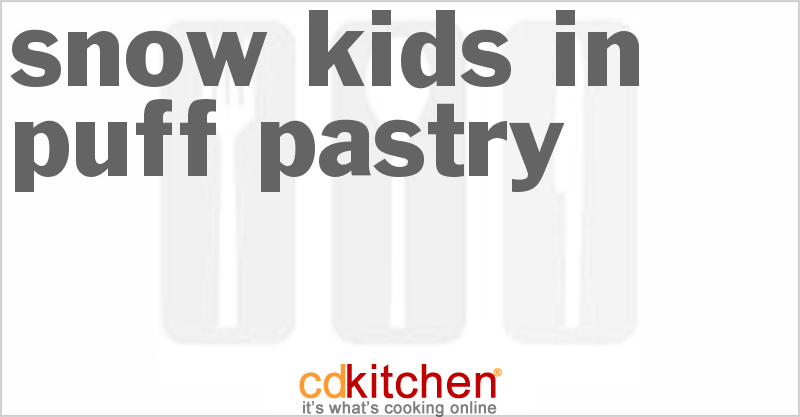Snow Kids in Puff Pastry Recipe from CDKitchen.com