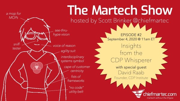 The Martech Show Episode 2 Promo: David Raab, The CDP Whisperer