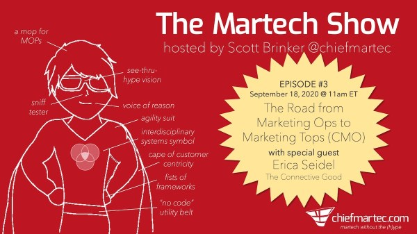 The Martech Show Episode # 3: From Marketing Ops to Marketing Tops