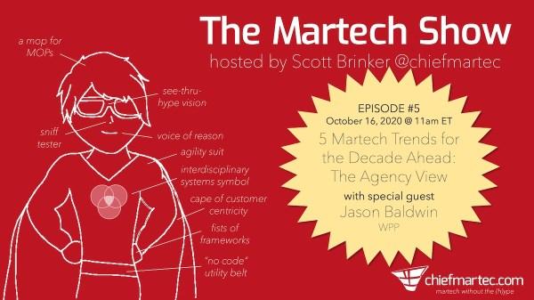 The Martech Show Episode # 5