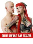 On Ne Devrait Pas Exister : devrait, exister, Devrait, Exister, (2006), Movie, Posters