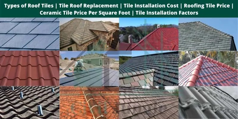 types of roof tiles tile roof
