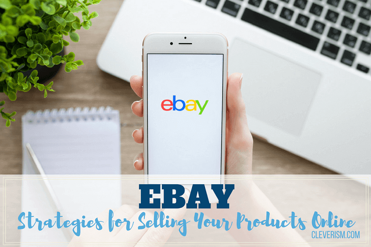 eBay | Strategies for Selling Your Products Online