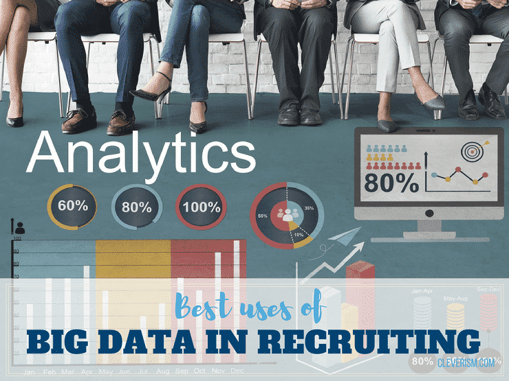 Best Uses of Big Data in Recruiting