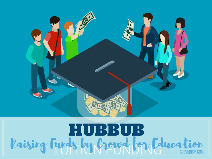 HUBBUB | Raising Funds by Crowd for Education