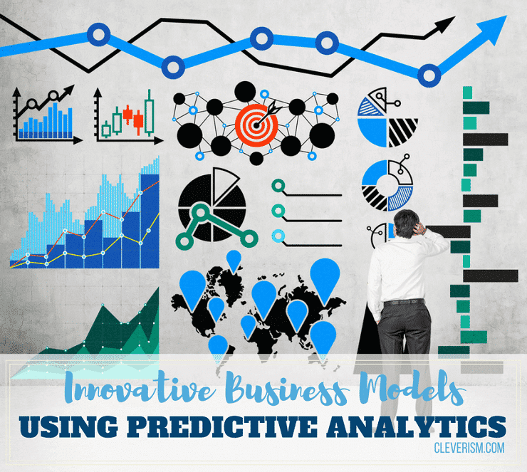 Innovative Business Models Using Predictive Analytics
