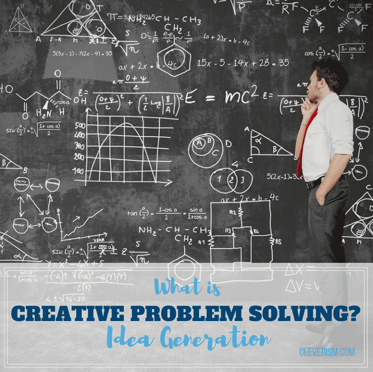 Idea Generation: What Is Creative Problem Solving?
