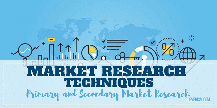 Market Research Techniques: Primary and Secondary Market
