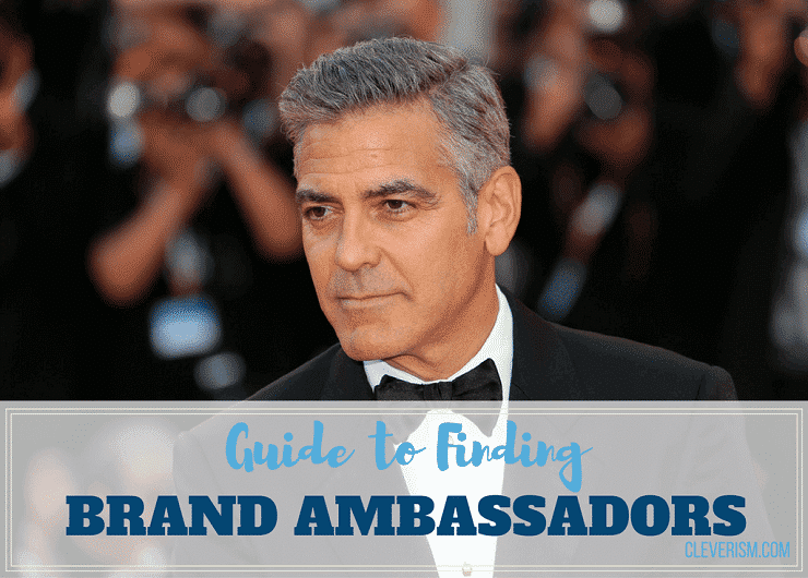 Guide To Finding Brand Ambassadors