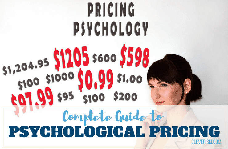 Complete Guide to Psychological Pricing