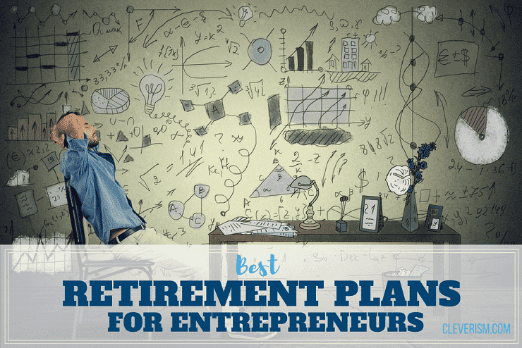 Best Retirement Plans For Entrepreneurs