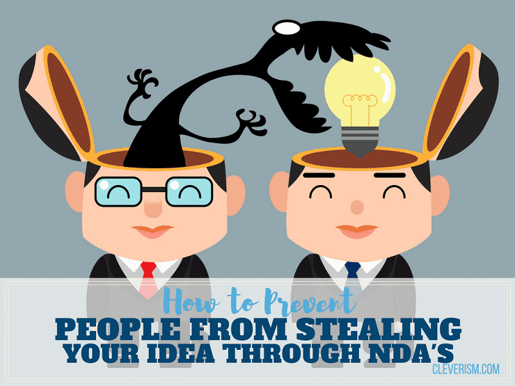 How to Prevent People from Stealing Your Idea through NDAs