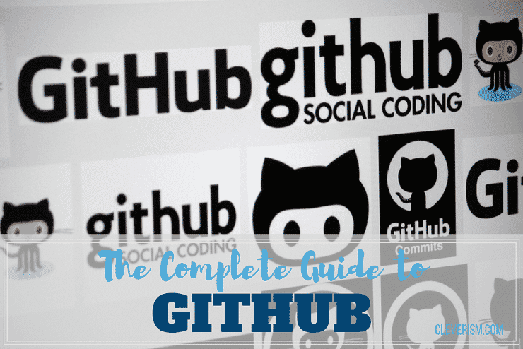 The Complete Guide to GitHub