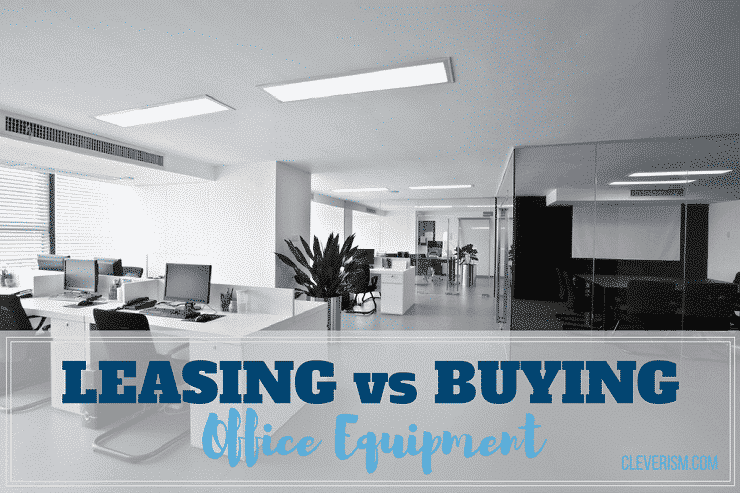 Leasing vs. Buying Office Equipment