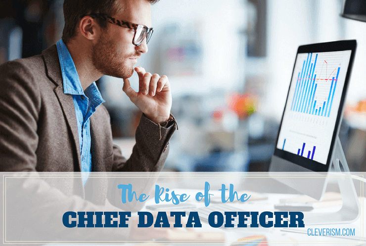The Rise of the Chief Data Officer